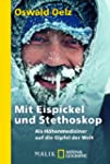 Mit Eispickel und Stethoskop: Als Hh...