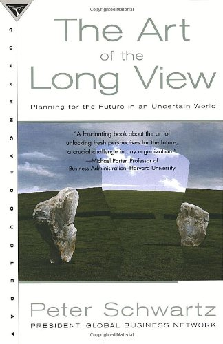 The Art of the Long View: Planning for the Future in an...