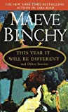 This Year It Will Be Different (0440223571) by Binchy, Maeve