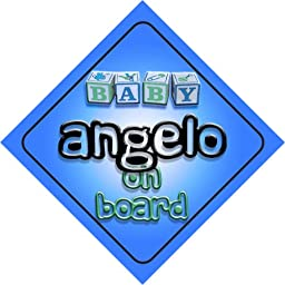 Baby Boy Angelo on board novelty car sign gift / present for new child / newborn baby
