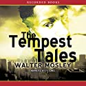 The Tempest Tales Audiobook by Walter Mosley Narrated by Ty Jones