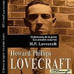 'El demonio de la Peste' y 'Los amados muertos' ['The Demon of Death' and 'The Beloved Dead'] | H. P. Lovecraft