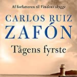 Tågens fyrste | Carlos Ruiz Zafón