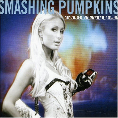 Smashing Pumpkins - Tarantula - Zortam Music