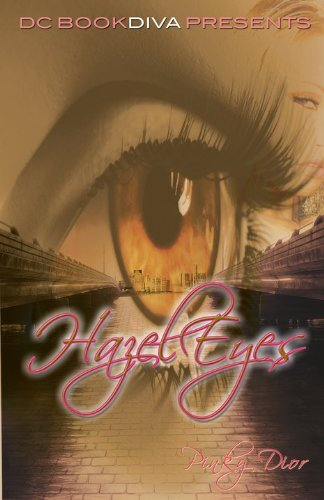 Hazel Eyes (DC Bookdiva Presents Urban E-Reads)