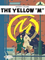 Blake and Mortimer - The Yellow 'M' (Blake and Mortimer)