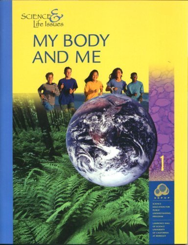 Science & Life Issues My Body and Me