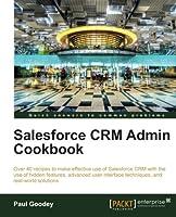 Salesforce CRM Admin Cookbook Front Cover