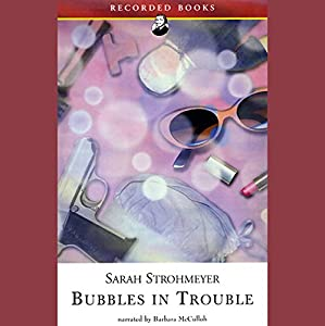 Bubbles in Trouble Audiobook