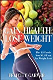 Gain Health, Lose Weight