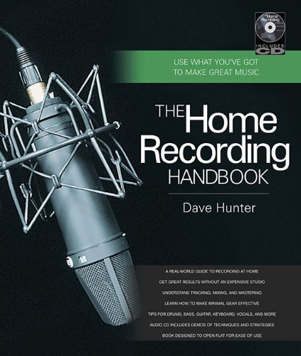 The Home Recording Handbook Use What You ve Got to Make Great Music Book  CD087930989X : image
