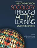 img - for Sociology Through Active Learning: Student Exercises book / textbook / text book