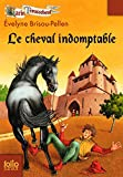 Garin Trousseboeuf, VIII : Le cheval indomptable
