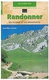 echange, troc Guide Libiris - Randonner en plaine et en montagne