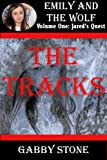 The Tracks: A Young Adult Werewolf Romance (Jareds Quest (5))