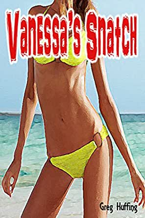 Vanessa's Snatch - Kindle edition by Luis Carbon, Greg