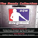 "The Remix Collectionvon ""Djs @ Work"""