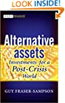 Alternative Assets: Investments for a...