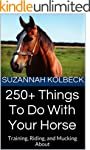 250+ Things To Do With Your Horse: Tr...