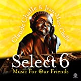 Select 6 - Music For Our Friends