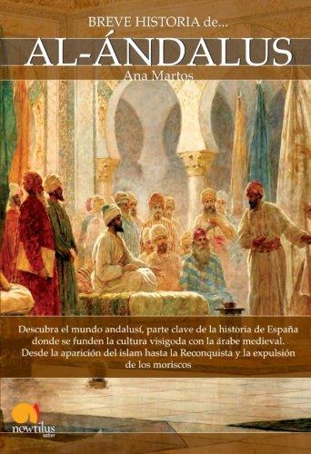 Breve historia de Al- ndalus (Breve Historia) (Spanish Edition)