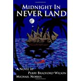 Midnight In Never Land ~ Perry Bradford-Wilson