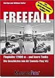 William Hoffer Freefall: Flughöhe 12000m und leere Tanks - Die Geschichte von Air Canada-Flug 143