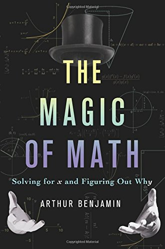 The Magic of Math: Solving for x and Figuring Out Why PDF