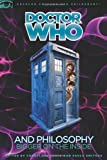 img - for Doctor Who and Philosophy: Bigger on the Inside (Popular Culture and Philosophy) book / textbook / text book