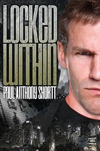 (FREE on 11/17) Locked Within by Paul Anthony Shortt - http://eBooksHabit.com