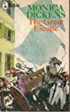 The Great Escape (033024065X) by Dickens, Monica