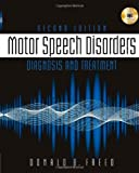 img - for Motor Speech Disorders: Diagnosis & Treatment book / textbook / text book