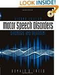 Motor Speech Disorders: Diagnosis & T...