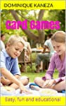 Card Games: Easy, Fun and Educational