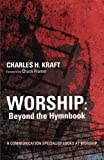 img - for Worship: Beyond the Hymnbook - A Communication Specialist Looks at Worship book / textbook / text book