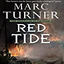 Red Tide: The Chronicles of the Exile, Book 3 Audiobook by Marc Turner Narrated by Oliver Wyman