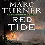 Red Tide: The Chronicles of the Exile, Book 3   Marc Turner