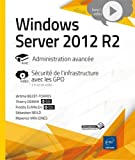 Windows Server 2012 R2 - Administration avancée - Approfondissement vidéo sur la sécurisation de votre infrastructure avec les GPO