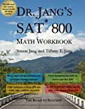 img - for Dr. Jang's SAT 800 Math Workbook by Simon Jang Ph. D. (2014-03-22) book / textbook / text book