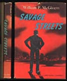 img - for Savage streets book / textbook / text book