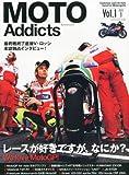 MOTO Addicts (モトアディクツ) 2013年 01月号 [雑誌]