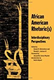 img - for African American Rhetoric(s): Interdisciplinary Perspectives book / textbook / text book
