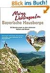 Meine Lieblingsalm Bayerische Hausber...