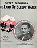 img - for Sweet Chewaulka The Land of Sleepy Water book / textbook / text book
