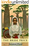 The Bride Price: An African Romance (Chitundu Chronicles Book 1)