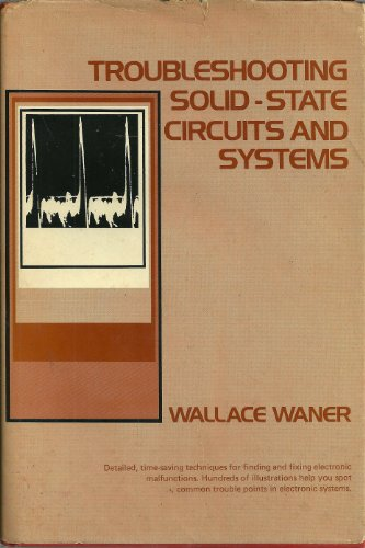 TROUBLESHOOTING SOLID STATE CIRCUITS AND SYSTEMS