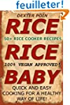 Rice Cooker Recipes: 50+ Rice Cooker...
