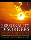 img - for Personality Disorders and Older Adults: Diagnosis, Assessment, and Treatment book / textbook / text book