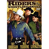 The Riders of the Whistling Skull ~ Robert Livingston