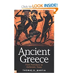 Ancient Greece: From Prehistoric to Hellenistic Times (Yale Nota Bene) by Thomas R. Martin